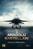 Anadolu Kartallari 1305717552 - Vizyondaki Filmleri Bu Başlıkta Önerebilirsiniz..