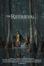 The Retrieval (2013) afişi