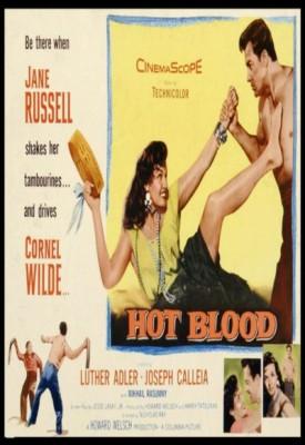 Hot Blood (ıı) (1956) afişi