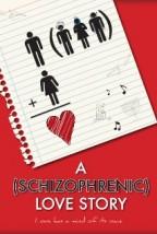 A Schizophrenic Love Story (2012) afişi