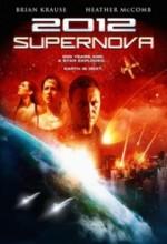 2012: Supernova (2009) afişi