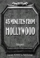 45 Minutes From Hollywood (1926) afişi
