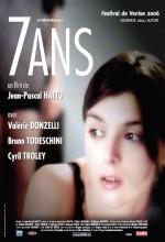 7 Ans (2006) afişi