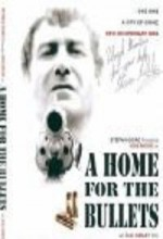 A Home For The Bullets (2005) afişi