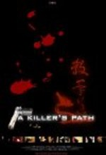A Killer's Path (2006) afişi
