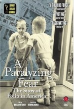 A Paralyzing Fear: The Story Of Polio In America (1998) afişi