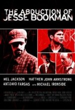 Abduction Of Jesse Bookman (2009) afişi