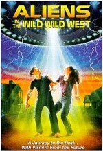 Aliens In The Wild, Wild West (1999) afişi