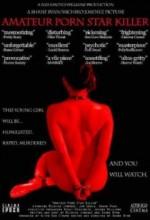 Amateur Porn Star Killer (2007) afişi