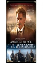 Ambrose Bierce: Civil War Stories (2006) afişi