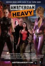 Amsterdam Heavy (2011) afişi