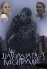 An ınsomniac's Nightmare (2003) afişi