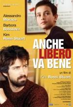 Anche Libero va bene (2006) afişi