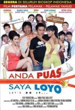 Anda Puas Saya Loyo (2008) afişi