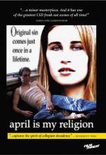 April Is My Religion (2001) afişi