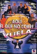 Aquí, El Que No Corre... Vuela (1992) afişi