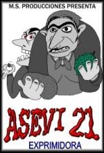 Asevi 21: Exprimidora (2007) afişi