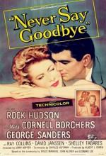 Asla Hoşçakal Deme (1956) afişi