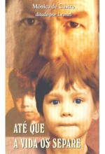 Até Que A Vida Nos Separe (1999) afişi