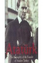Atatürk: Founder Of Modern Turkey (1999) afişi