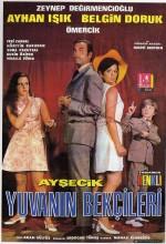 Ayşecik Yuvanın Bekçileri (1969) afişi