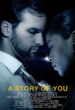 A Story of You  afişi