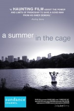 A Summer in the Cage (2007) afişi
