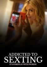 Addicted to Sexting (2015) afişi