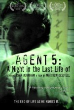 Agent 5: A Night in the Last Life of (2008) afişi