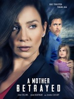 A Mother Betrayed (2015) afişi