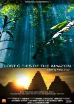 Amazon'un Gizli Şehirleri (2008) afişi