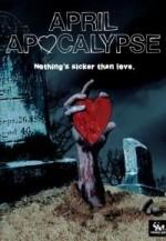 April Apocalypse (2013) afişi