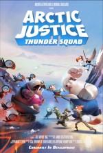 Arctic Justice: Thunder Squad (2018) afişi