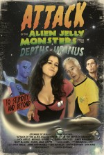 Attack of the Alien Jelly Monsters from the Depths of Uranus (2011) afişi