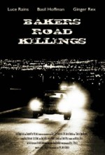 Baker's Road Killings (2008) afişi