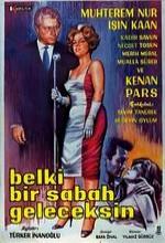 Belki Bir Sabah Geleceksin (1962) afişi