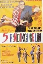 Beş Fındıkçı Gelin (1966) afişi