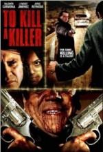 Bir Katili öldürmek