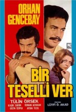 Bir Teselli Ver (1971) afişi