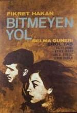 Bitmeyen Yol (1965) afişi