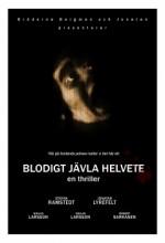 Blodigt Jävla Helvete (2008) afişi