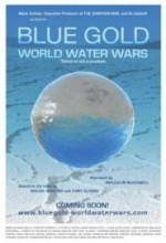 Mavi Altın: Dünya Su Savaşları (2008) afişi