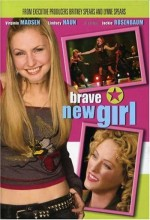 Brave New Girl (2004) afişi