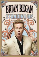 Brian Regan: Standing Up (2007) afişi