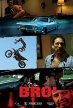 Bro' (2012) afişi