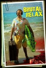 Brutal Relax (2010) afişi