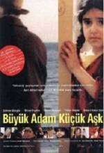 Büyük Adam Küçük Aşk (2001) afişi