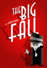 The Big Fall (2005) afişi