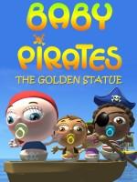 Baby Pirates: The Golden Statue (2016) afişi