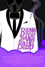 Bang Bang Baby (2014) afişi